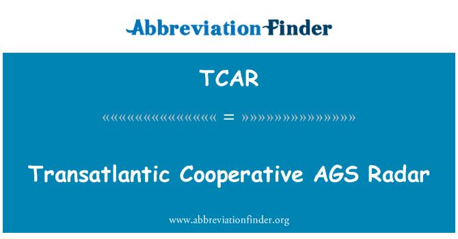 TCAR: AGS cooperación transatlántica Radar