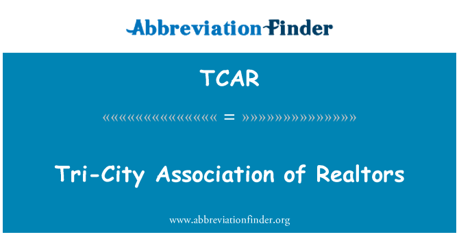 TCAR: Tri-City Association of Realtors