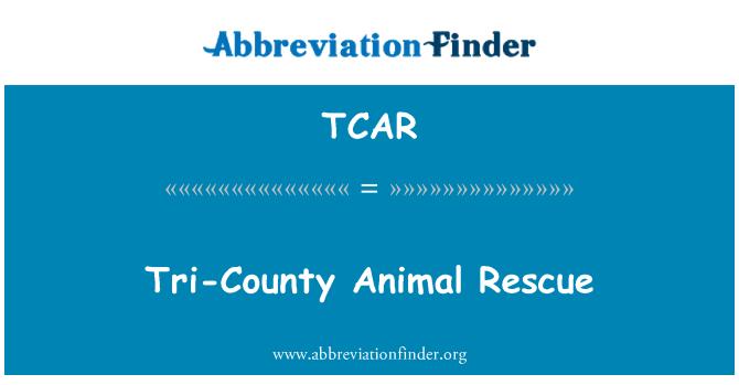 TCAR: Rescate Animal Tri-County