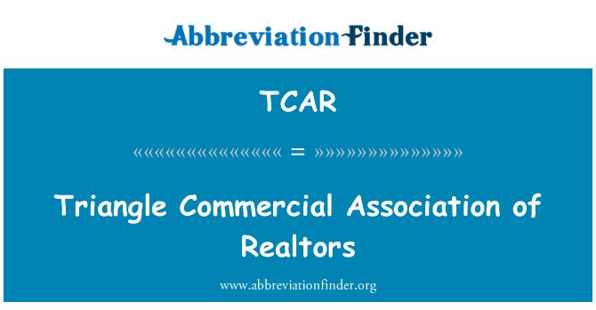 TCAR: Triángulo comercial Association of Realtors