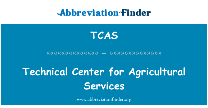 TCAS: Technical Center for Agricultural Services