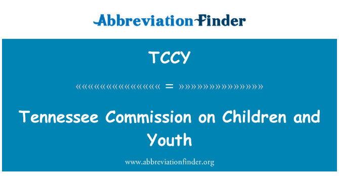 TCCY: Tennessee Commission on Children and Youth