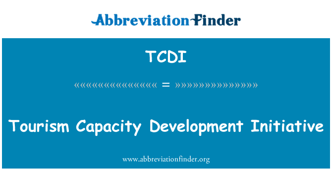 TCDI: Tourism Capacity Development Initiative