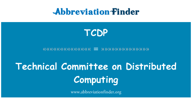 TCDP: Technical Committee on Distributed Computing