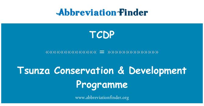 TCDP: Tsunza Conservation & Development Programme