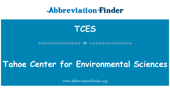 TCES: Tahoe Center for Environmental Sciences