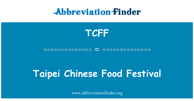 TCFF: Taipei Chinese Food Festival