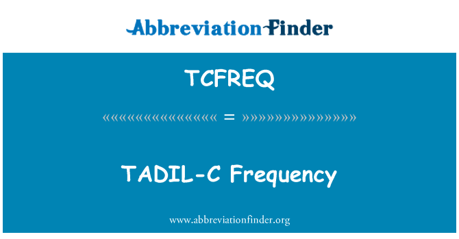 TCFREQ: TADIL-C Frequency