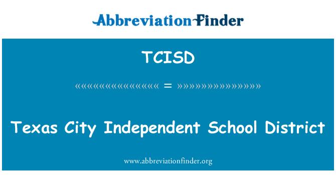 TCISD: Texas City Independent School District