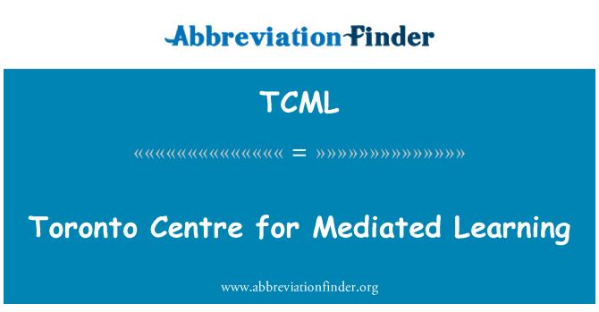 TCML: Centro de Toronto para el aprendizaje mediado