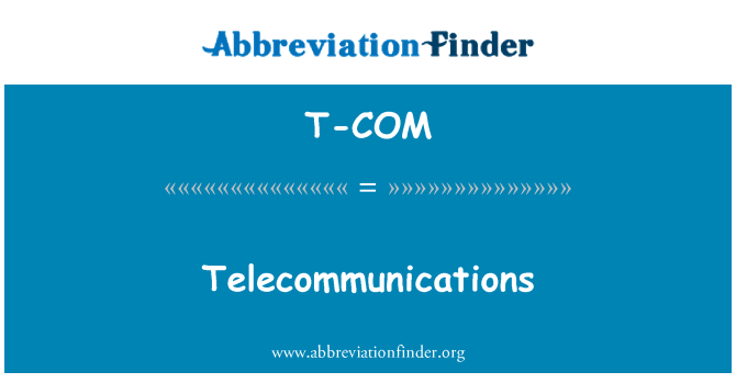 T-COM: Telekomünikasyon