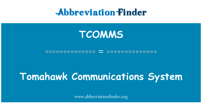 TCOMMS: Tomahawk Communications System