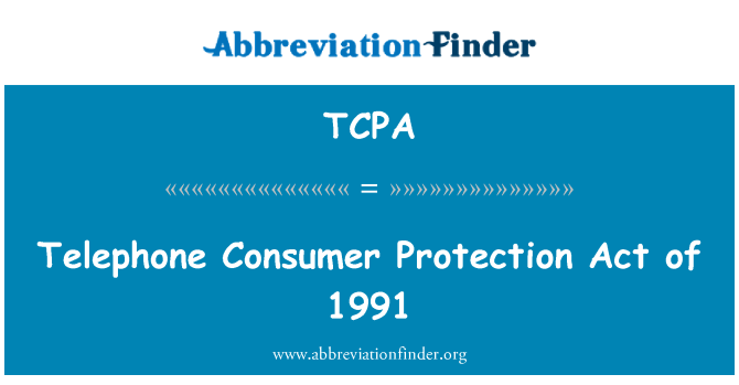 Definisyon An Angle Telephone Consumer Protection Act Of 1991