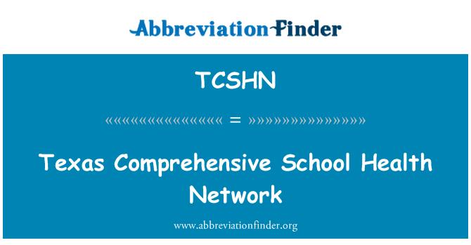 TCSHN: Texas Comprehensive School Health Network
