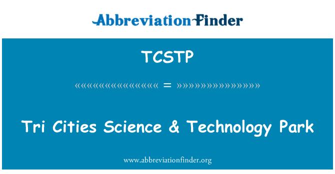 TCSTP: 三城市科学与科技园