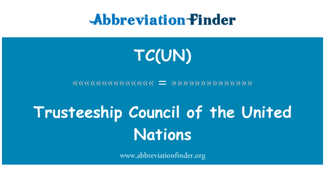 TC(UN): Trusteeship Council of the United Nations