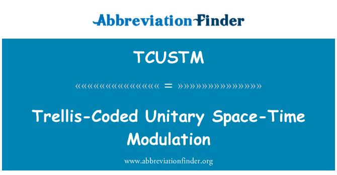 TCUSTM: Trellis-Coded Unitary Space-Time Modulation