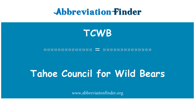 TCWB: Tahoe Council for Wild Bears