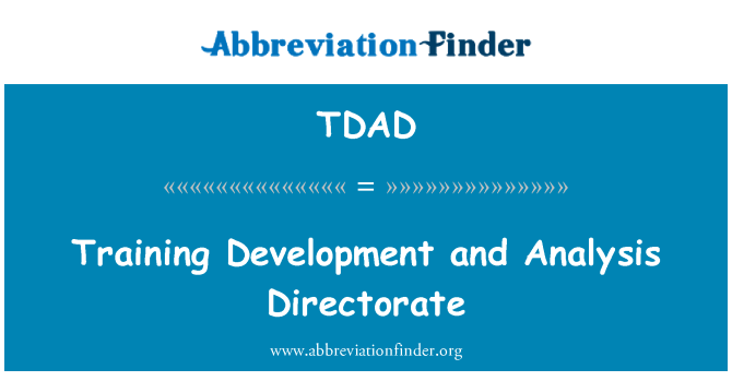 TDAD: تطوير التدريب ومديرية التحليل