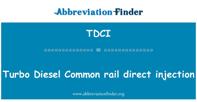 TDCI: Turbo dizel ortak rail direkt enjeksiyon