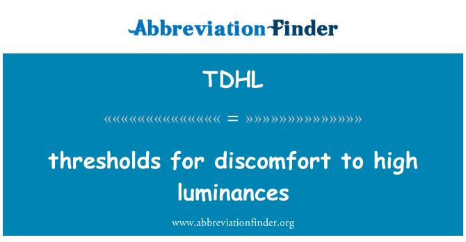 TDHL: thresholds for discomfort to high luminances