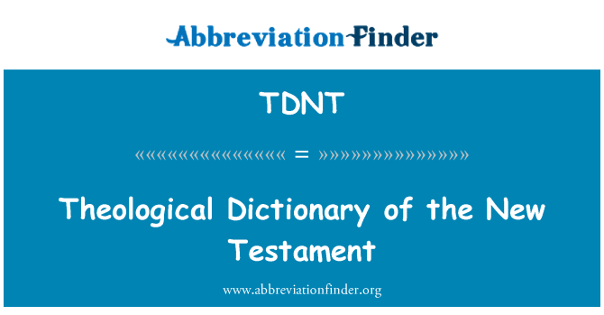 TDNT: Theological Dictionary of the New Testament