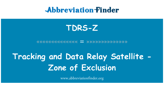 TDRS-Z: Tracking and Data Relay Satellite - Zone of Exclusion
