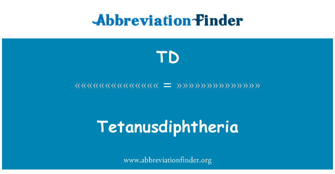 TD: Tetanusdiphtheria