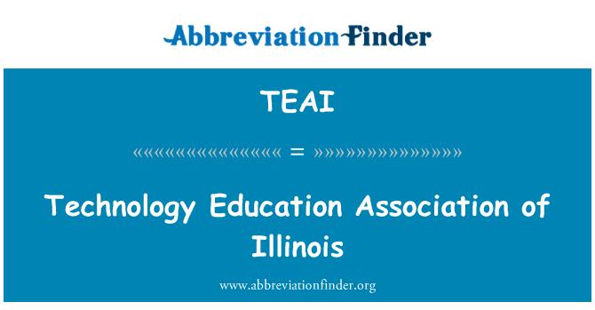 TEAI: Technology Education Association of Illinois