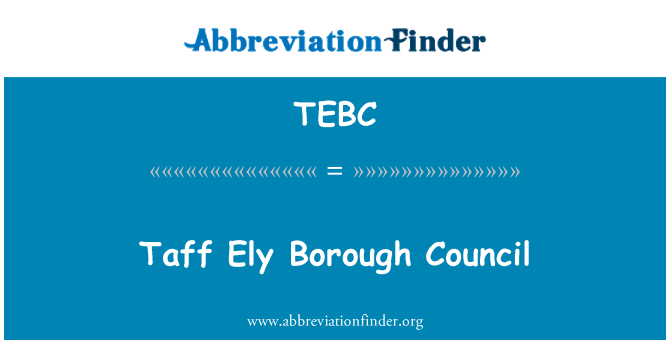 TEBC: Taff Ely Borough Council
