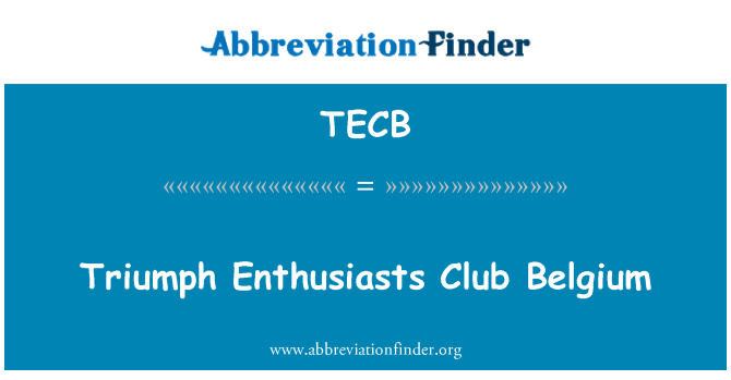 TECB: Triumph Enthusiasts Club Belgium