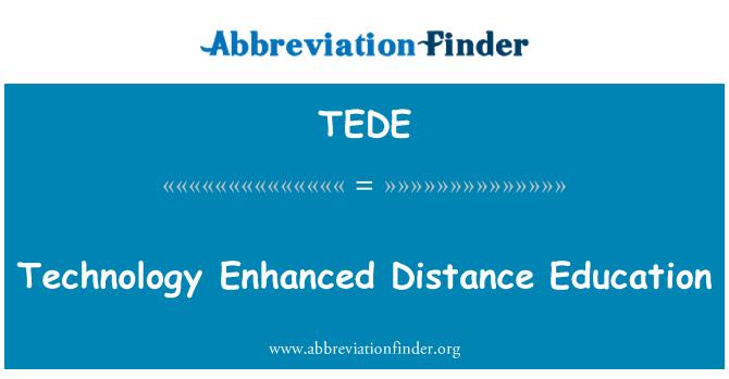 TEDE: Tecnología mejorada de educación a distancia