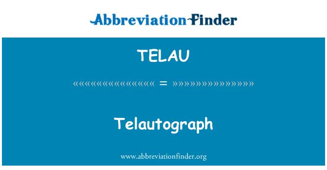 TELAU: Telautograph