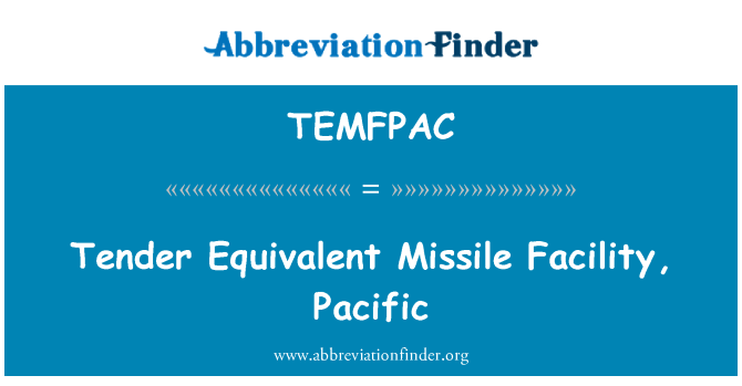 TEMFPAC: Tender Equivalent Missile Facility, Pacific