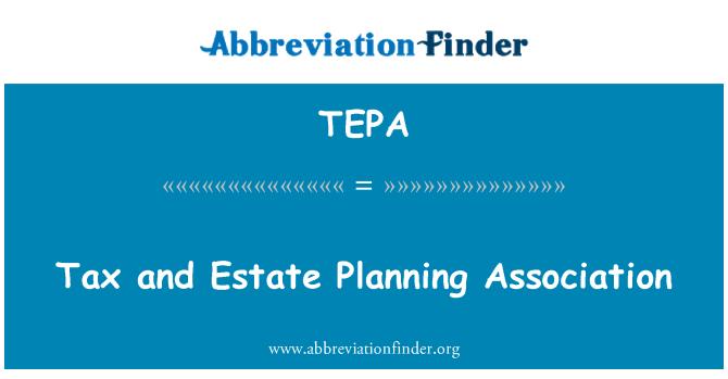 TEPA: Asociación de fiscales y planificación patrimonial