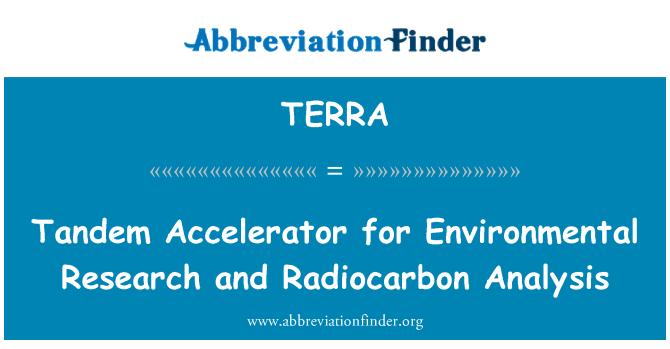 TERRA: Çevre araştırma ve radyokarbon analizleri için Tandem Hızlandırıcı