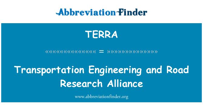 TERRA: Taşımacılık tekniği ve yol araştırma İttifak