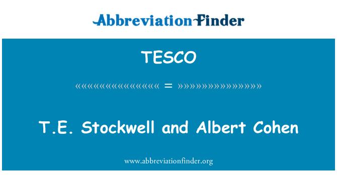 TESCO: T.E. Stockwell ir Albert Cohen