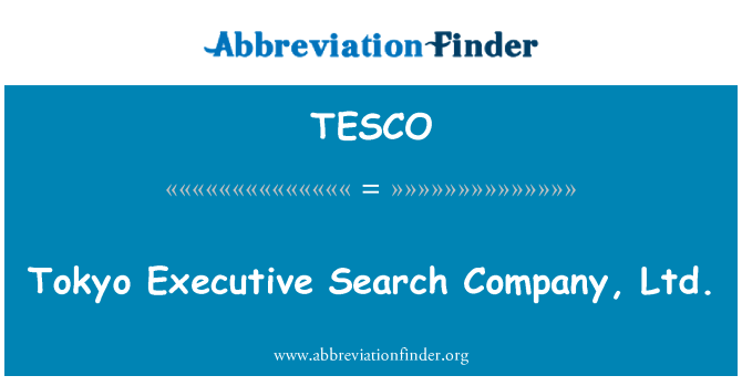 TESCO: Tokio Executive Search Company, Ltd.