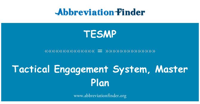 TESMP: Tactical Engagement System, Master Plan