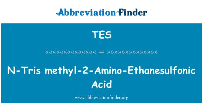 TES: N-Tris metyyli-2-Amino-Ethanesulfonic happo