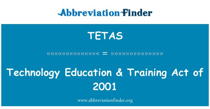 TETAS: Educación tecnológica & acto de formación de 2001