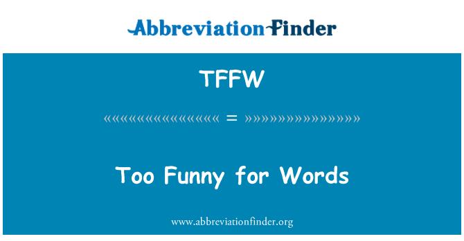 TFFW: Zbyt śmieszne słowa