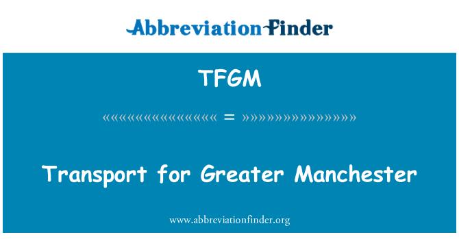TFGM: Transporte de Greater Manchester