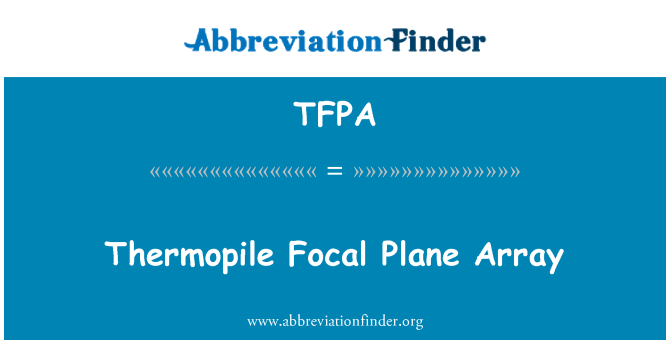 TFPA: Thermopile Focal Plane Array