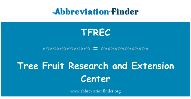 TFREC: Tree Fruit Research and Extension Center