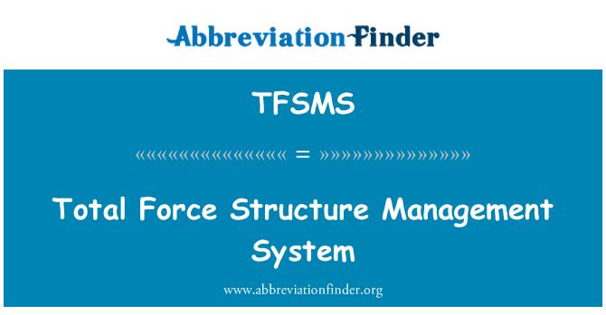 TFSMS: Sistema de gestión la estructura total de la fuerza