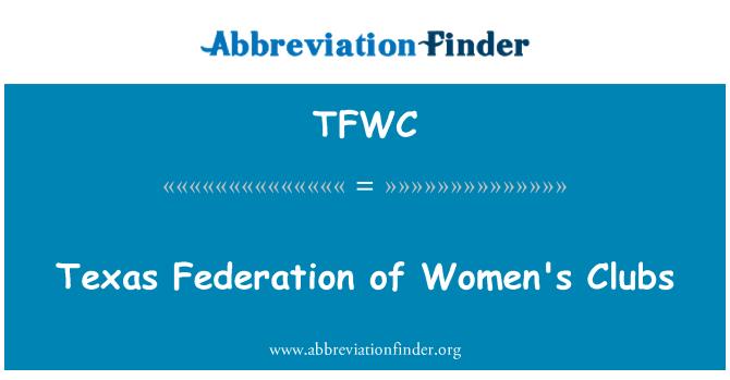 TFWC: Texas Federasyonu Kadınlar Kulübü