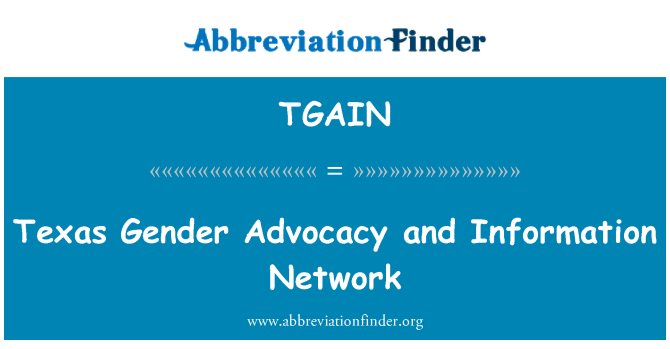 TGAIN: Texas Gender Advocacy and Information Network