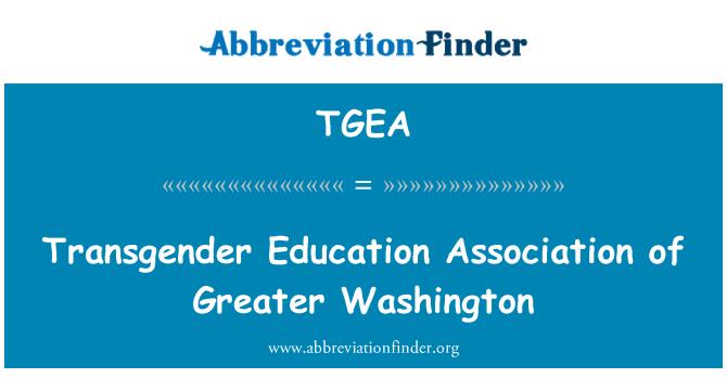 TGEA: Transgender Education Association of Greater Washington